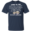 Nice Labrador T Shirt - Come To The Bark Side We Have Labradors