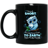 Not Short - I'm Just More Down To Earth Owl Mug