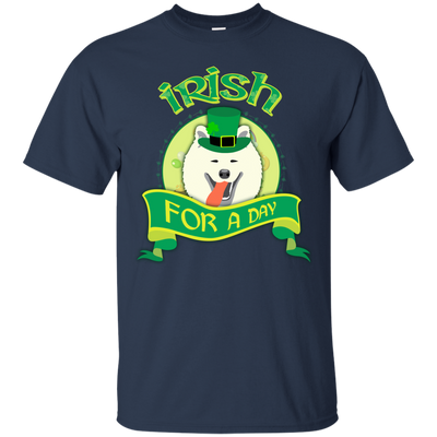 Nice Samoyed T Shirt - Irish For A Day, is a cool gift for friends