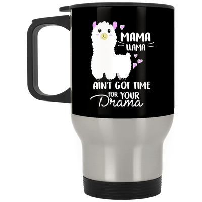 Mama Llama Ain't Got Time For Your Drama Sheep Mug