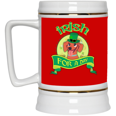 Nice Dachshund Mug - Irish For A Day, is a cool gift for friends