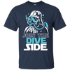 Funny Diving T Shirt Join The Dive Side T Shirt