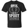 Owls Are My Spirit Animal Owl T Shirt