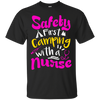 Safety First Camping With A Nurse T Shirt