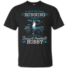 It's Ok If You Think Running Is Boring T Shirt
