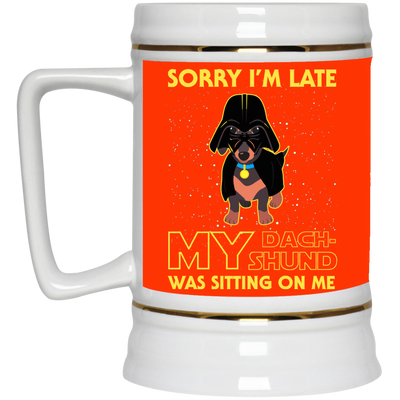 Nice Dachshund Black Mug - Sorry, My Dachshund Is Sitting On Me