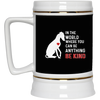 Nice Greyhound Mug - In The World Where You Can Be, cool gift