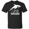I Speak Whale Funny Blue T Shirt With Cute Whale