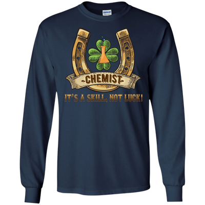 Chemist It's A Skill, Not Luck T Shirt