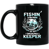 Fishin' Is Like Dating Mug