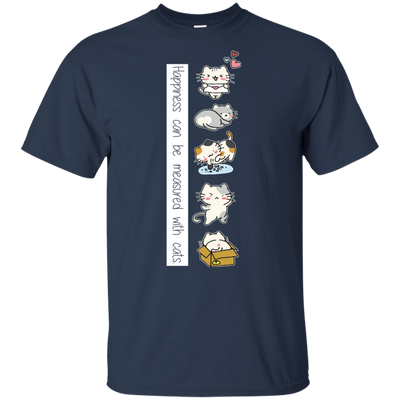 Cute Cats Tshirts Happiness can be measured with cats T Shirt