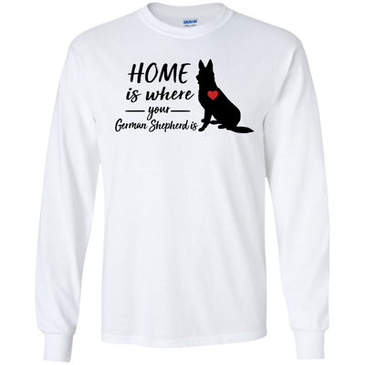 Nice Shepherd T Shirt - Home Is Where Your Shepherd Is, cool gift
