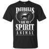 Pitbulls Are My Spirit Animal Pitbull T Shirt