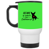 Nice Chihuahua Mug - Home Is Where Your Chihuahua Is, cool gift