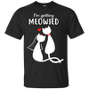 Colorful Black Gift For Collection Cat T Shirt I'm Getting Meowied