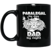 Paralegal By Day Dad By Night Mug