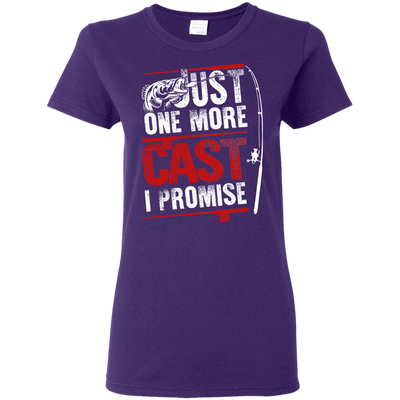 Just One More Cast - I Promise Fishing T Shirt