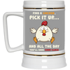 Nice Chicken Mug - Find A Chicken Pick It Up, is a cool gift