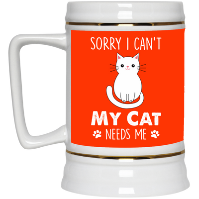 Nice Cat Mug - My Cat Needs Me, is a cool gift for your friends