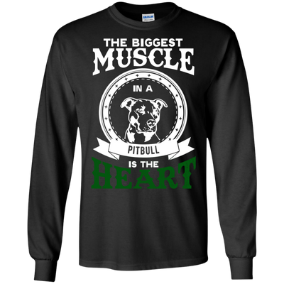 Funny Dog Pitbull T Shirt The Biggest Muscle In A Pitbull Is The Heart T Shirt