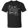 Thank You For Always Being There For Me Father Son T Shirt