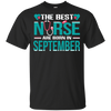 Nice Nurse T Shirt - The Best Nurses Are Born In September, cool gift