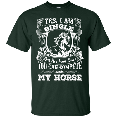 Cute Horse Tshirts You Can Compete With My Horse .png T Shirt