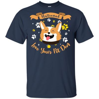 Nice Corgi T Shirt - National Love Your Pet Day, is a cool gift