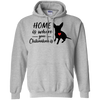 Nice Chihuahua T Shirt - Home Is Where Your Chihuahua Is, cool gift