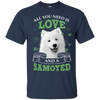 Nice Samoyed T Shirt - All You Need Is Love And Samoyed St Patrick
