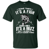 I Always Catch Something Fishing T Shirt