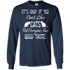 Don't Like Cats Not Everyone Has Good Taste T Shirt