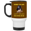 Nice Pug Mug - Sorry, My Pug Is Sitting On Me, is a cool gift