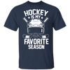 Hockey Is My Favorite Season T-shirt