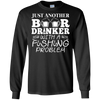 Just Another Beer Drinker With A Fishing Problem Fishing T Shirt