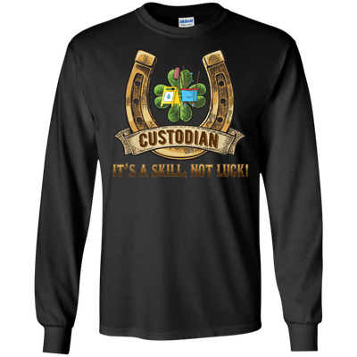 Custodian It's A Skill, Not Luck T Shirt