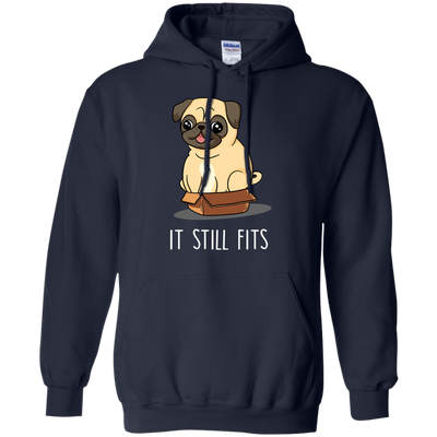 Nice Pug T Shirt - It Still Fits Pug, is a cool gift for your friends