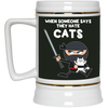 Nice Cat Mug - When Some One Says They Hate Cats, is cool gift