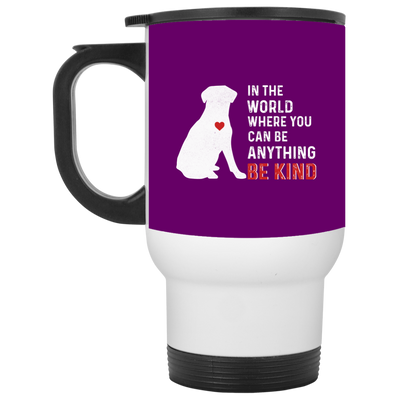 Nice Pitbull Mug - In The World Where You Can Be, is a cool gift