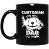 Custodian By Day Dad By Night Mug