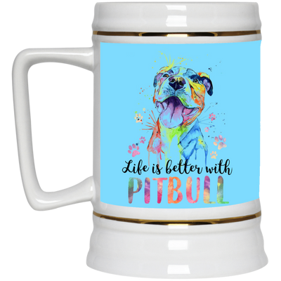 Nice Pitbull Mug - Life Is Better With Pitbull, is a awesome gift