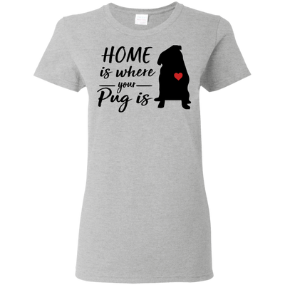 Nice Pug T Shirt - Home Is Where Your Pug Is, is an awesome gift