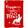 Happiness Is Being A Nana Tablet Cover