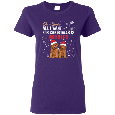 Great Dog T Shirt Dear Santa All I Want For Christmas Is Poodles