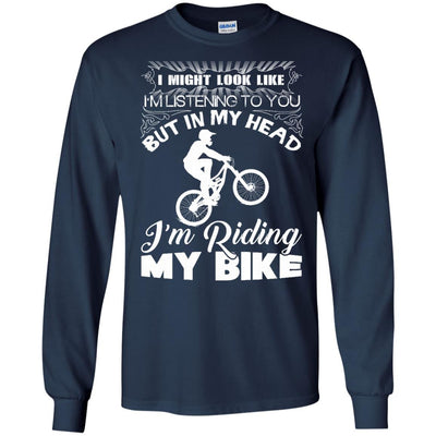 I Might Look Like I'm Listening To You Cycling T Shirt