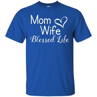 Mama Wife Blessed Life Shirt Ver 4 T Shirt