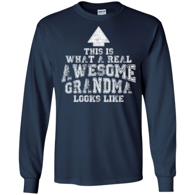 This Is What A Real Awesome Grandma Looks Like T Shirt