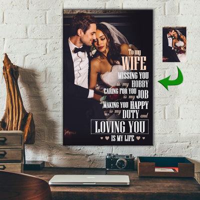To My Wife - Loving You Is My Life Couple Custom Canvas Print