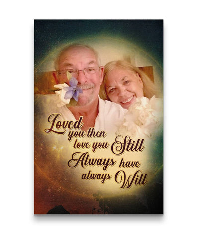 Sweet Love Couple Custom Canvas Print - Loved You Then - Love You Still