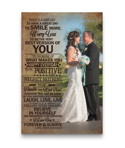 Today Is A Good Day Wedding Couple - Smile More - Worry Less Canvas Print